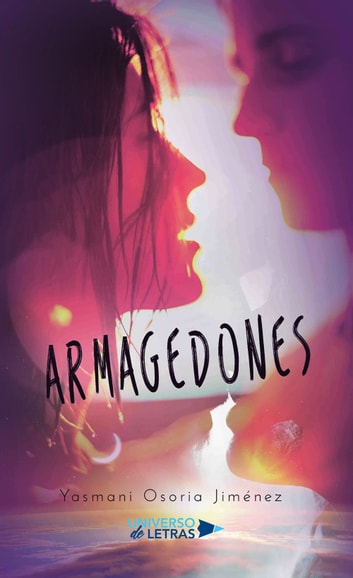 Armagedones eBook by Yasmani Osoria Jiménez