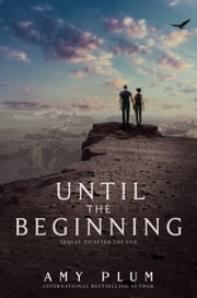 Until the Beginning ebook by Amy Plum
