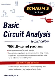 Schaum's Outline of Basic Circuit Analysis, Second Edition ebook by John O'Malley