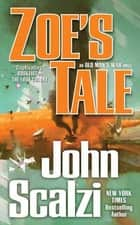 Zoe's Tale ebook by John Scalzi