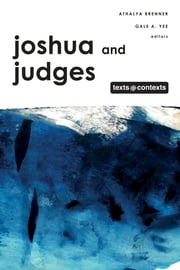 Joshua and Judges ebook by Athalya Brenner,Gale Yee