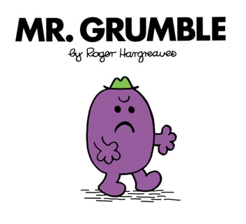 Mr. Grumble eBook by Roger Hargreaves