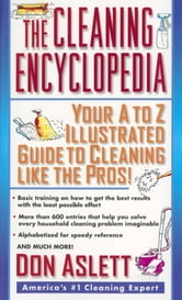 The Cleaning Encyclopedia ebook by Don Aslett