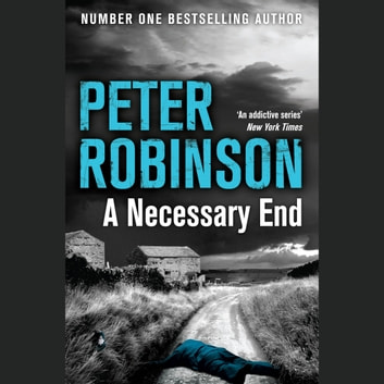 A Necessary End audiobook by Peter Robinson
