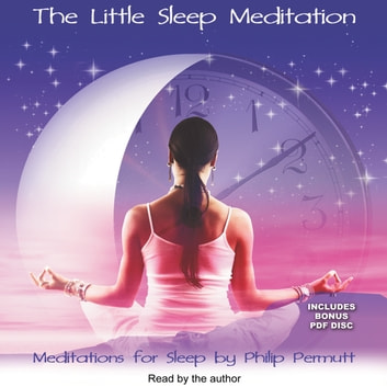 The Little Sleep Meditation audiobook by Philip Permutt,Paradise Music & Media,Llewellyn