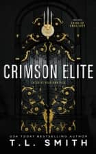 Crimson Elite ebook by T.L. Smith