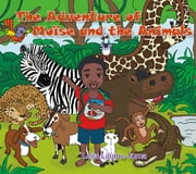 The Adventure of Moïse and the Animals ebook by Leila Liliane Juma