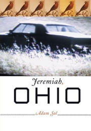 Jeremiah, Ohio ebook by Adam Sol