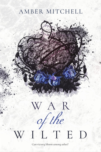 War of the Wilted ekitaplar by Amber Mitchell
