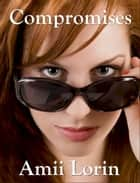 Compromises ebook by Amii Lorin