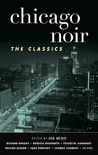 Chicago Noir: The Classics ebook by Joe Meno