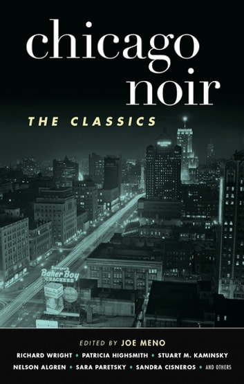 Chicago Noir: The Classics ebook by
