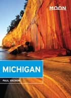 Moon Michigan ebook by Paul Vachon