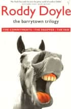 Barrytown Trilogy ebook by Roddy Doyle
