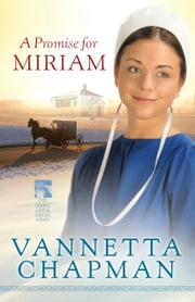 A Promise for Miriam ebook by Vannetta Chapman