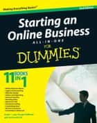 Starting an Online Business All-in-One Desk Reference For Dummies ebook by Shannon Belew, Joel Elad