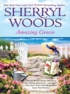 Amazing Gracie ebook by Sherryl Woods