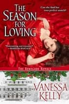 The Season For Loving ebook door Vanessa Kelly