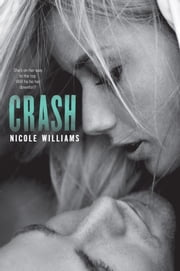 Crash ebook by Nicole Williams