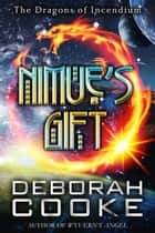 Nimue's Gift ebook by Deborah Cooke