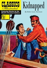 Kidnapped - Classics Illustrated #46 ebook by Robert Louis Stevenson