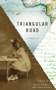 Triangular Road - A Memoir ebook by Paule Marshall