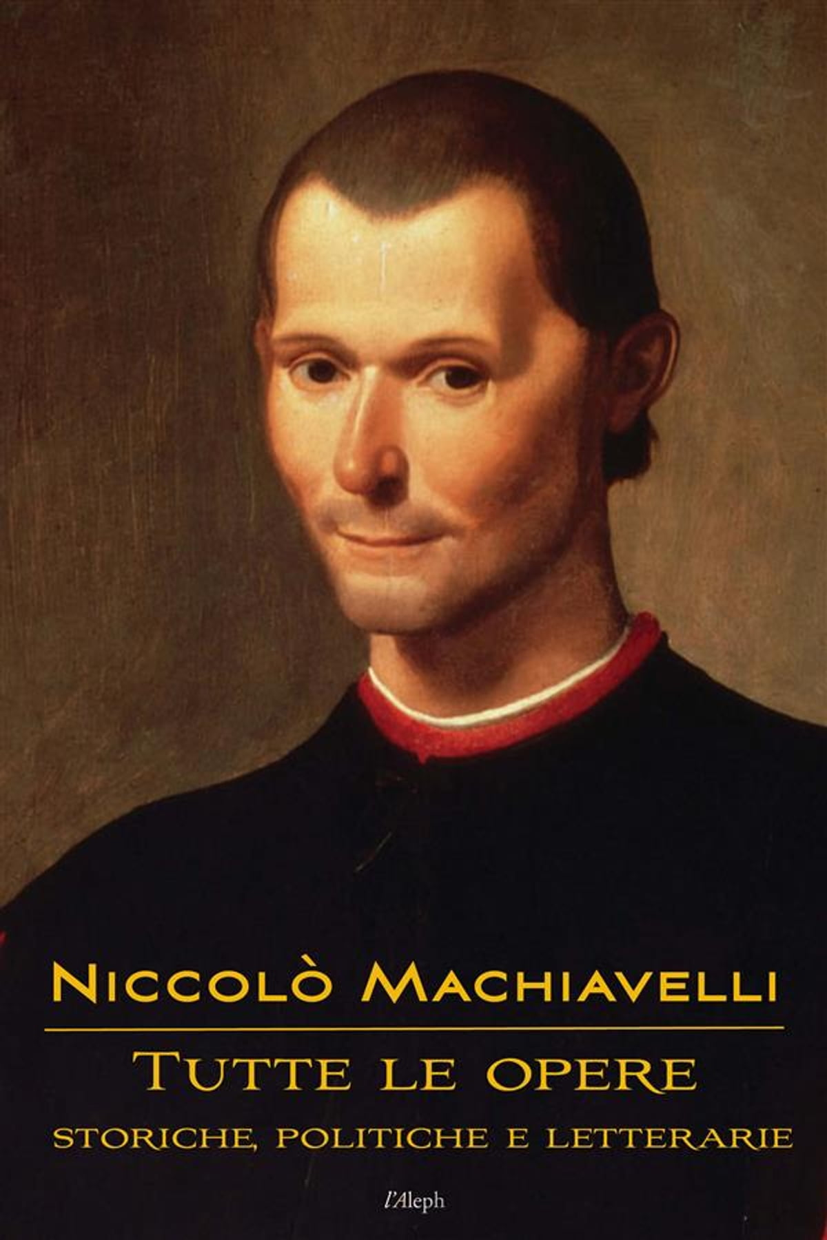 Niccolò Machiavelli: Tutte le opere eBook by Niccolò Machiavelli -  9789176377581