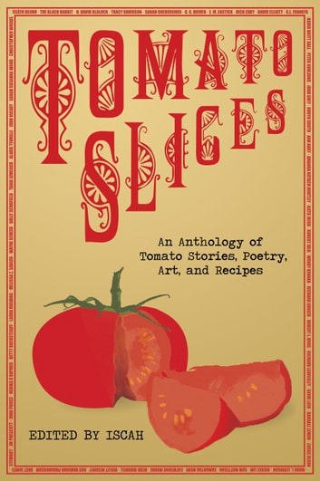 Tomato Slices ebook by Iscah