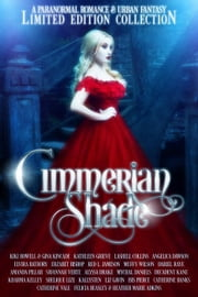 Cimmerian Shade ebook by Kiki Howell, Gina Kincade, Kathleen Grieve,...