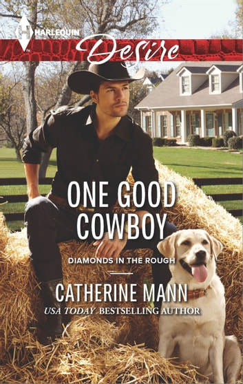 One Good Cowboy - A Sexy Western Contemporary Romance ebook by Catherine Mann