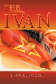 The Ivan ebook by Erin Eldridge