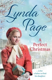 A Perfect Christmas - ... would be for a father to find his daughter ebook by Lynda Page