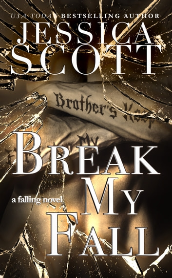 Break My Fall ebook by Jessica Scott