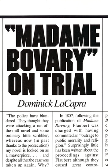 Madame Bovary On Trial Ebook By Dominick Lacapra 9781501720024
