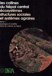 Collines du Népal central Tome 1 ebook by Jean-François Dobremez