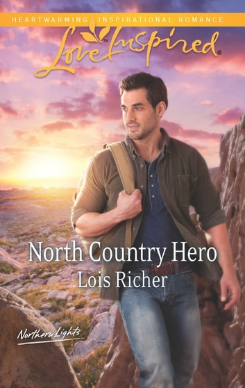 North Country Hero ebook by Lois Richer