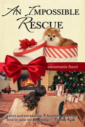 An Impossible Rescue ebook by Annamaria Bazzi