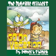 Go on Vacation audiobook by Robert Stanek