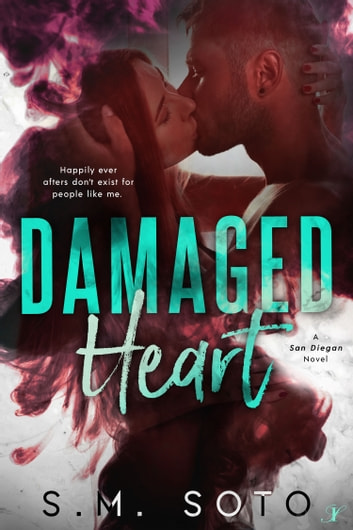 Damaged Heart ebook by SM Soto