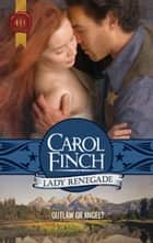 Lady Renegade (Mills & Boon Historical) ebook by Carol Finch