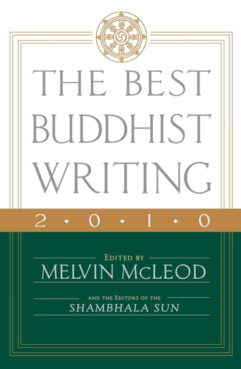 The Best Buddhist Writing 2010 ebook by