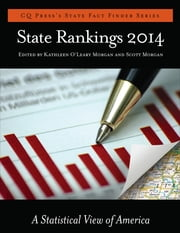 State Rankings 2014 - A Statistical View of America ebook by Kathleen O. (O'Leary) Morgan,Scott E. Morgan
