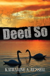 Deed So ebook by Katharine Russell
