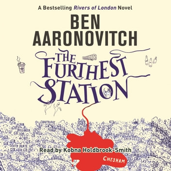 The Furthest Station - A Rivers of London novella audiobook by Ben Aaronovitch