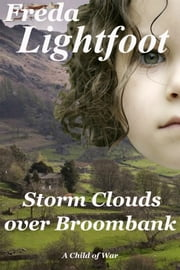 Storm Clouds over Broombank eBook par  Freda Lightfoot