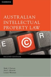 Australian Intellectual Property Law ebook by Davison, Mark