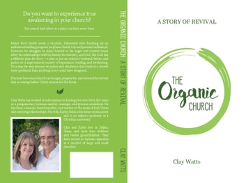 The Organic Church: A Story of Revival ebook by Clay Watts