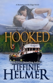 Hooked ebook by Tiffinie Helmer