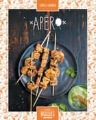 Apéro ebook by Camille Sourbier, Martin Balme