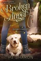 Broken Angel - Savage Cinderella Novella Series, #4 ebook by PJ Sharon